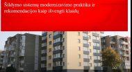 Šildymo sistemų modernizavimo praktika ir rekomendacijos kaip išvengti klaidų