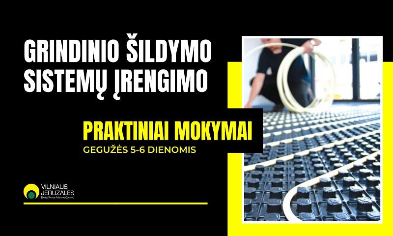 Grindinio šildymo sistemų įrengimo praktiniai mokymai Vilniaus Jeruzalės darbo rinkos mokymo centre